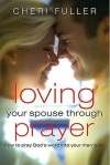 Loving Your Spouse Through Prayer