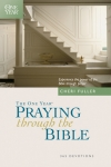 The One Year Book of Praying Through the Bible